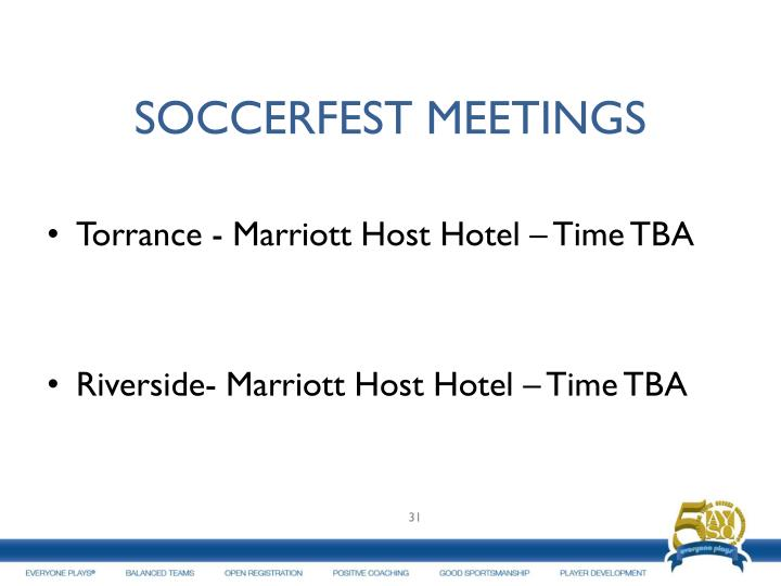 SOCCERFEST MEETINGS