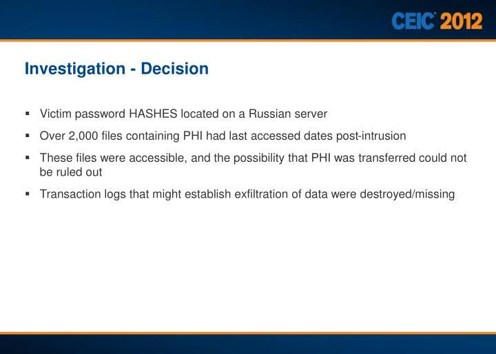 Investigation - Decision