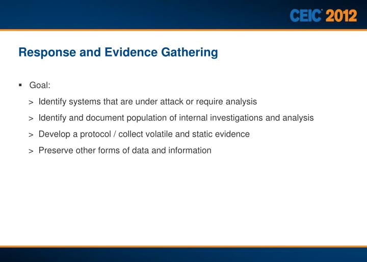 Response and Evidence Gathering
