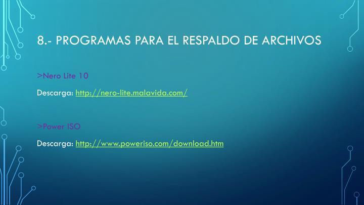 8.- Programas para el respaldo de archivos