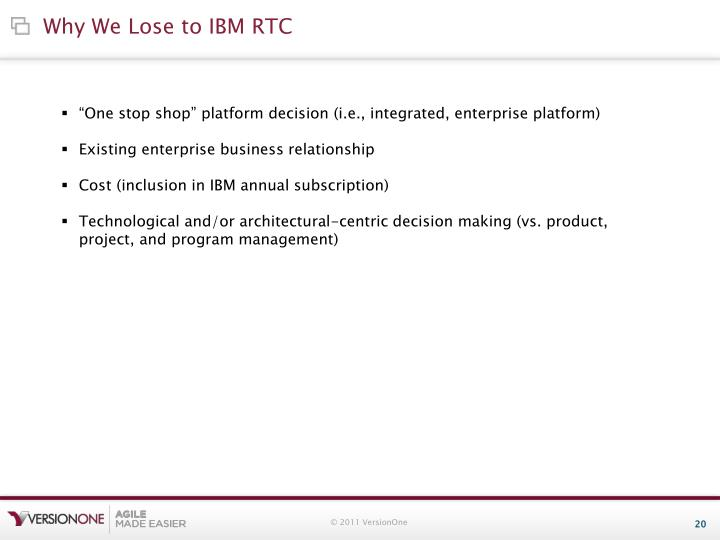 Why We Lose to IBM RTC
