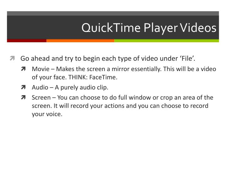 QuickTime Player Videos
