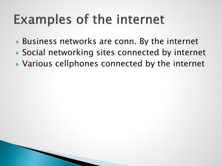 Examples of the internet