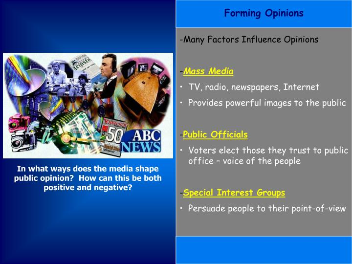 Forming Opinions