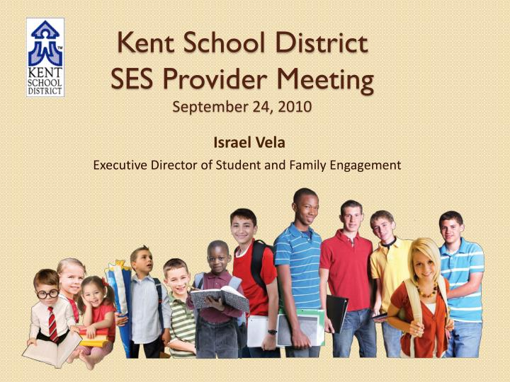 Kent school district ses provider meeting september 24 2010