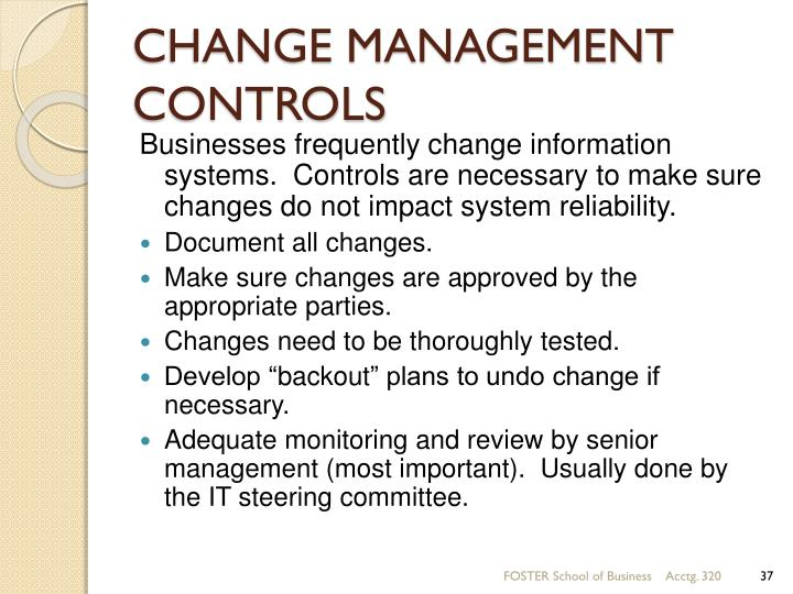 CHANGE MANAGEMENT CONTROLS