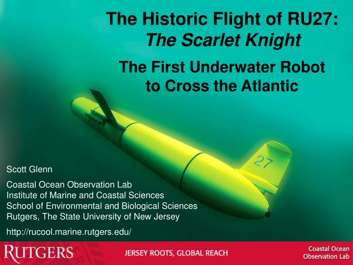 The Historic Flight of RU27: