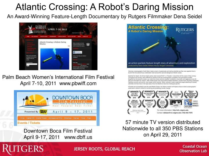 Atlantic Crossing: A Robot's Daring Mission