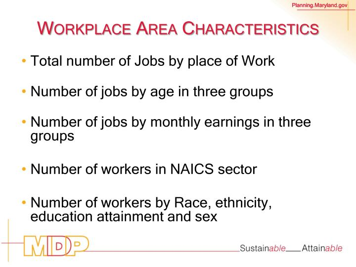 Workplace Area Characteristics