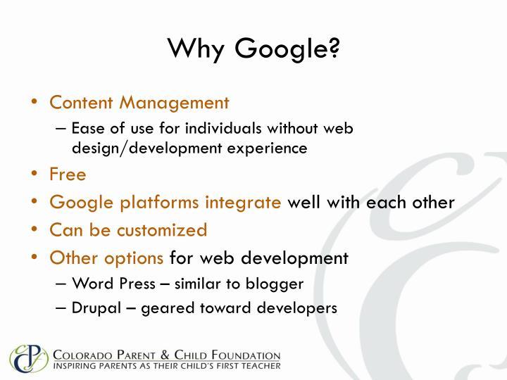 Why Google?