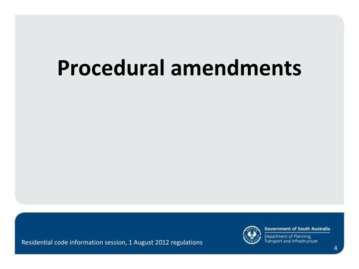 Procedural amendments