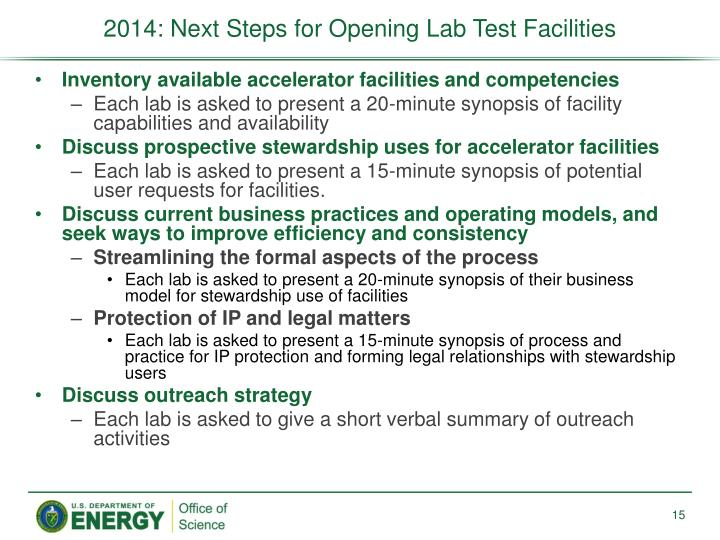 2014: Next Steps for Opening Lab Test Facilities