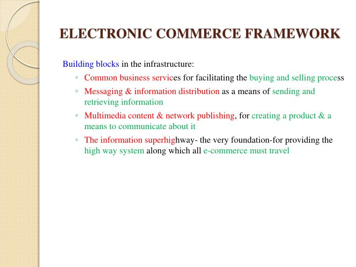 ELECTRONIC COMMERCE FRAMEWORK