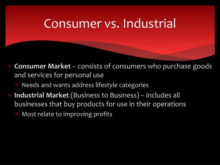 Consumer vs. Industrial