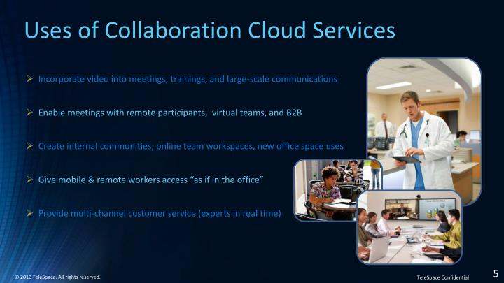 Uses of Collaboration Cloud Services