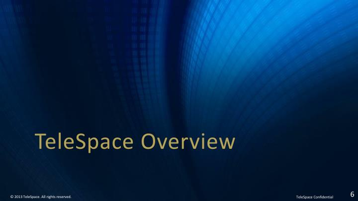 TeleSpace Overview