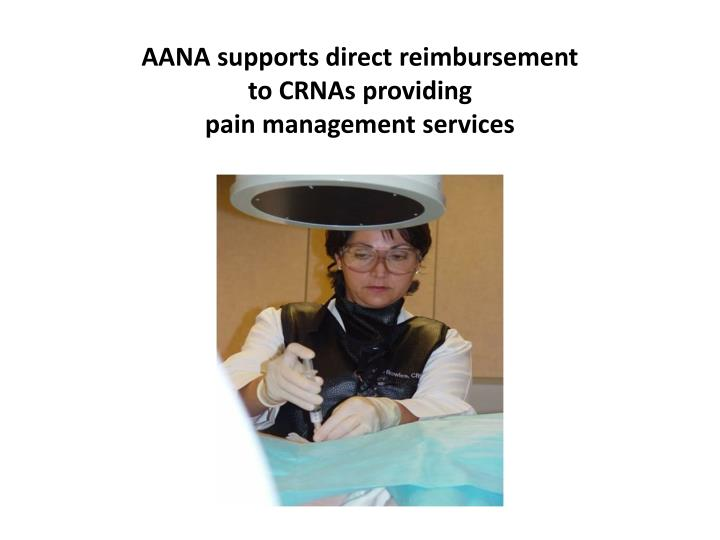 AANA supports direct reimbursement