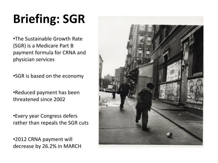 Briefing: SGR