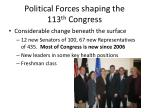 political forces shaping the 113 th congress1