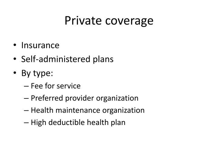 Private coverage