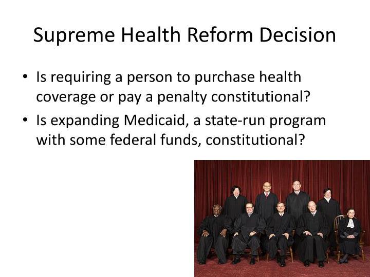 Supreme Health Reform Decision