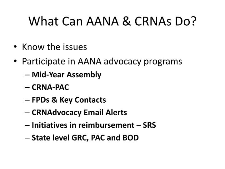 What Can AANA & CRNAs Do?