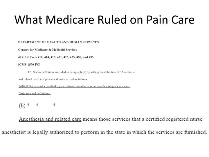 What Medicare Ruled on Pain Care