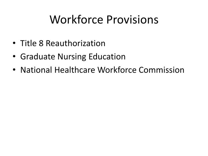 Workforce Provisions