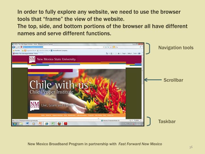 "In order to fully explore any website, we need to use the browser tools that ""frame"" the view of the website."