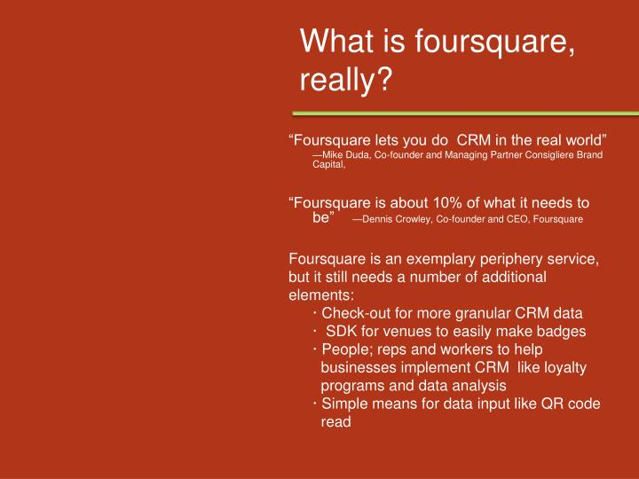 What is foursquare, really?