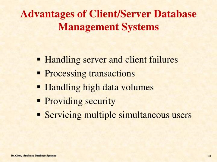 Advantages of Client/Server Database Management Systems