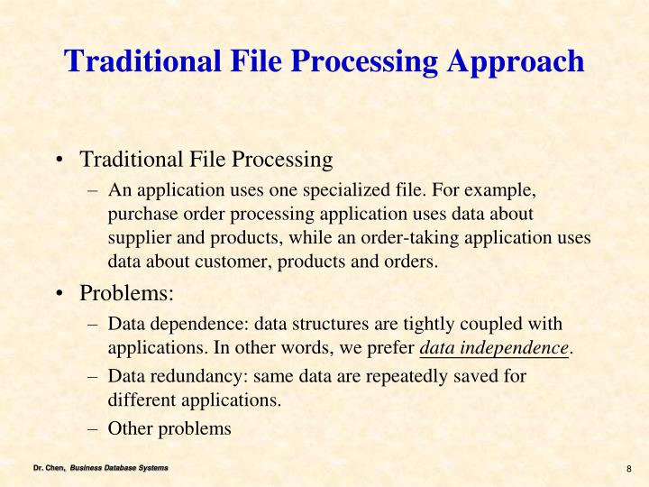 Traditional File Processing Approach