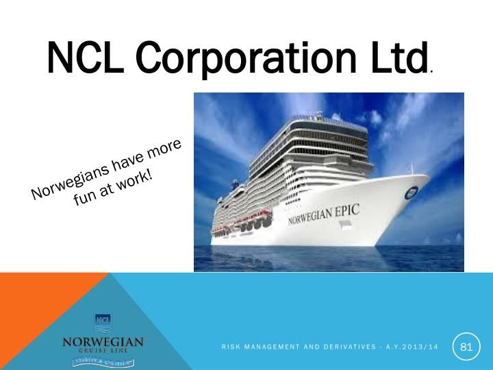NCL Corporation Ltd