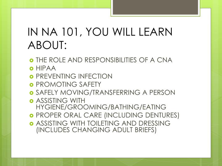 IN NA 101, YOU WILL LEARN ABOUT: