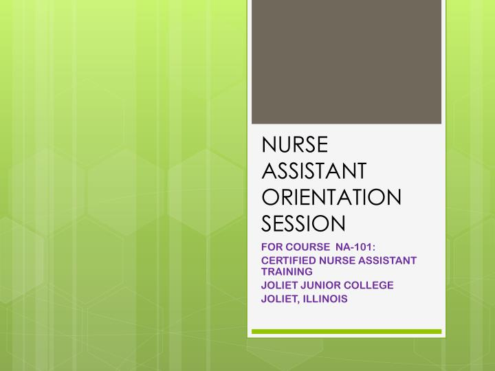 Nurse assistant orientation session