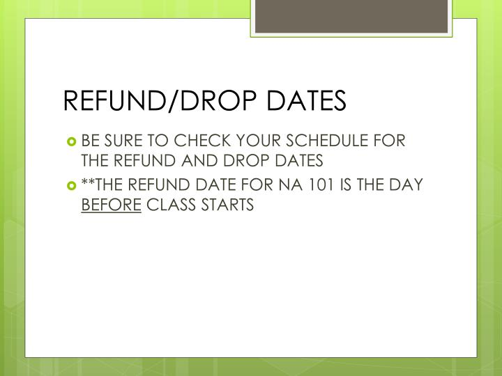 REFUND/DROP DATES