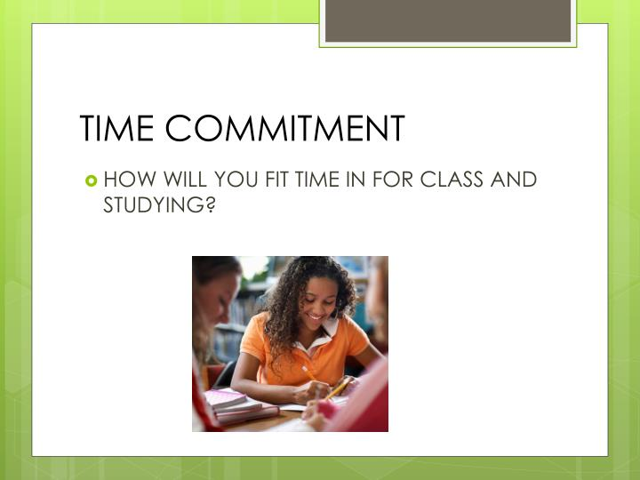 TIME COMMITMENT