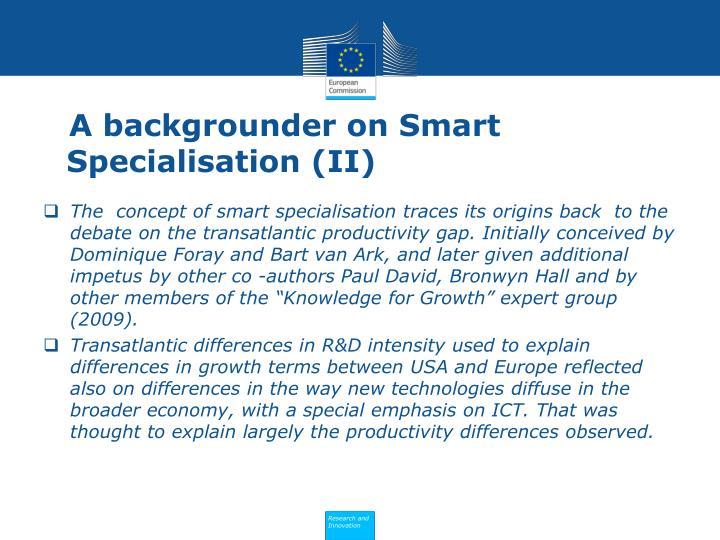 A backgrounder on Smart Specialisation (II)