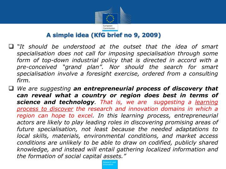 A simple idea (KfG brief no 9, 2009)