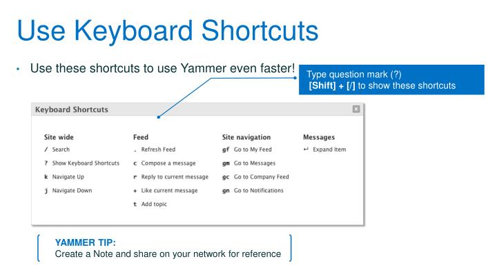 Use Keyboard Shortcuts