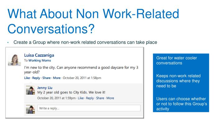 What About Non Work-Related Conversations?