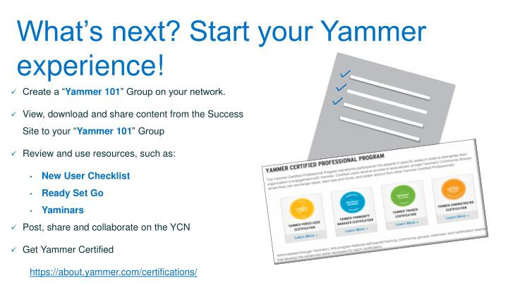 What's next? Start your Yammer experience!