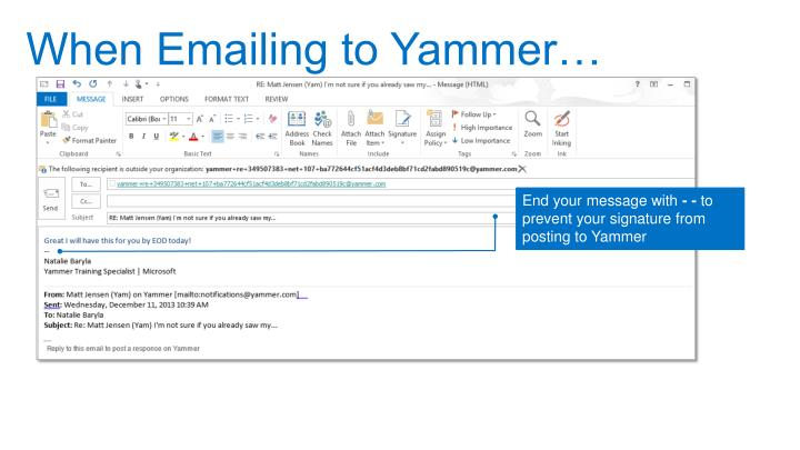 When Emailing to Yammer…