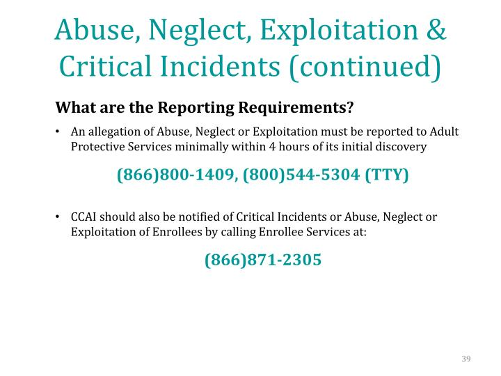 Abuse, Neglect, Exploitation & Critical