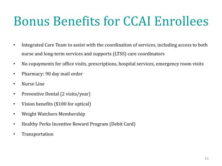 Bonus Benefits for CCAI Enrollees