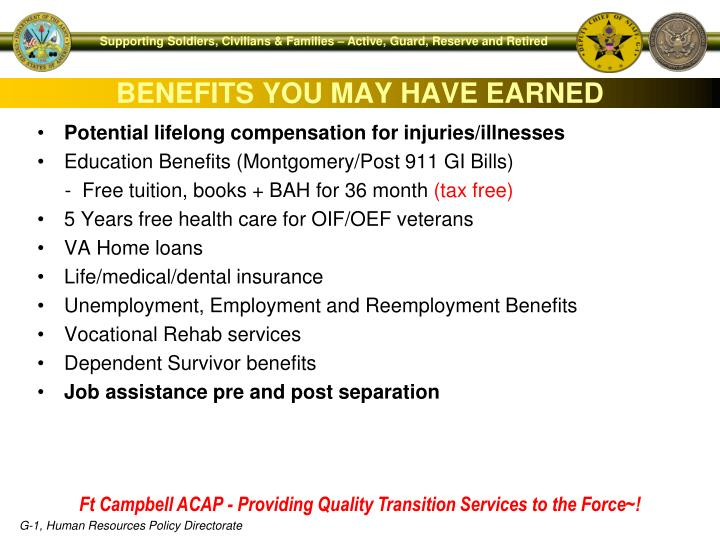BENEFITS YOU MAY HAVE EARNED