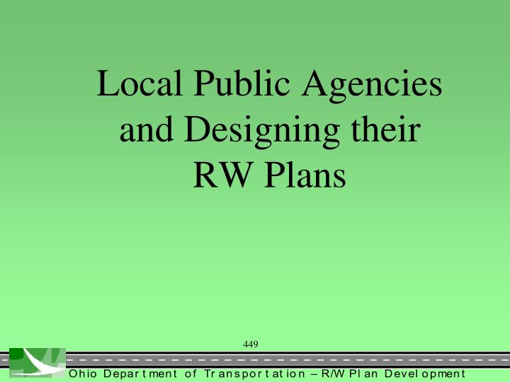 Local Public Agencies and Designing their RW Plans