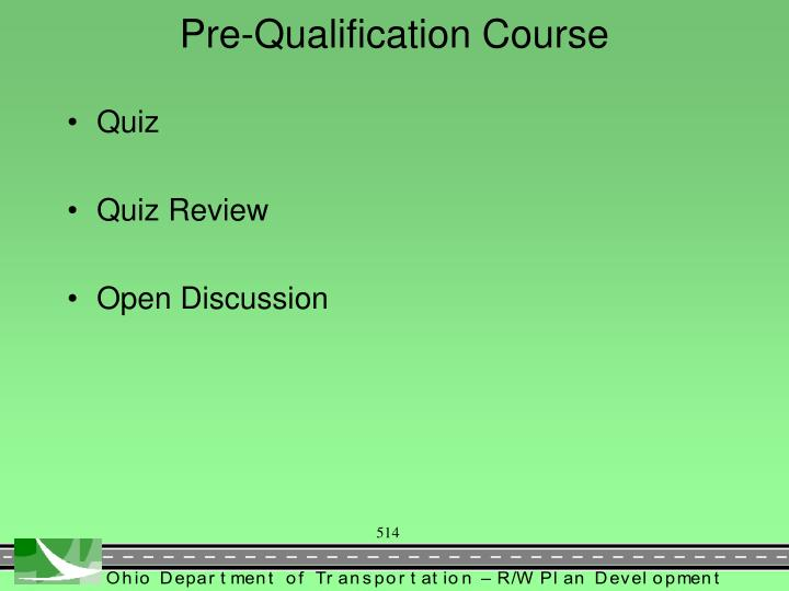 Pre-Qualification Course