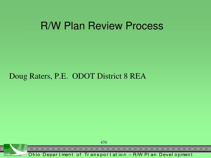 R/W Plan Review Process