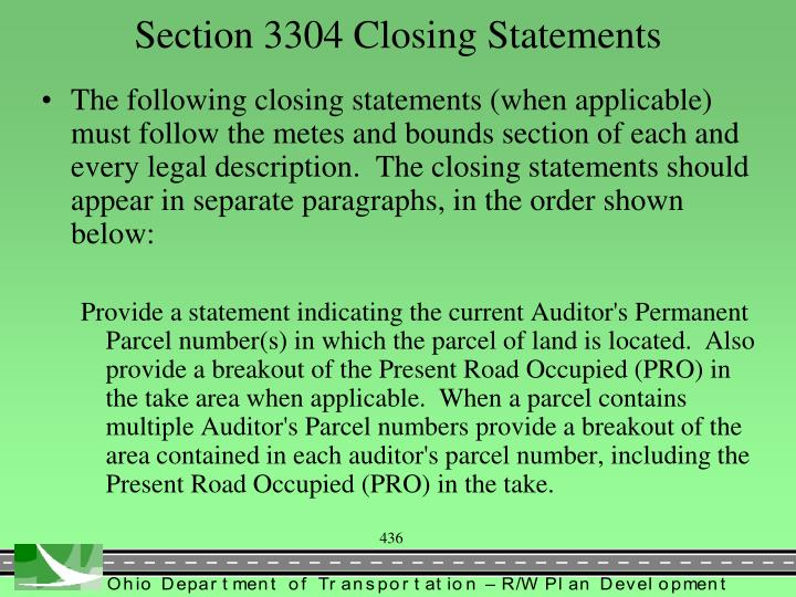 Section 3304 Closing Statements